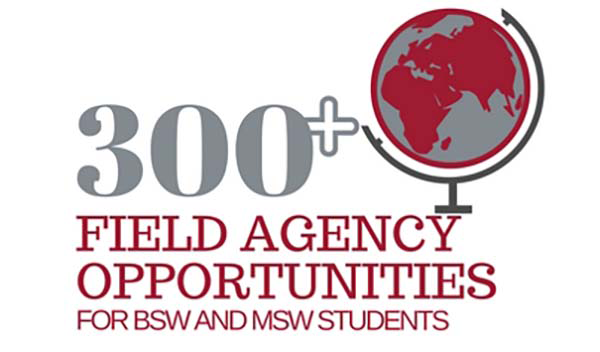 300+ Field Agency Opportunities for BSW & MSW students